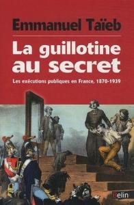 La guillotine au secret